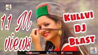 Kullvi DJ Blast Himchali Non Stop Songs (Part - 1) | Kushal Verma, Ranju | SMS NIRSU
