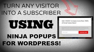 getlinkyoutube.com-Learn How To Turn Any Visitor Into A Subscriber Using Ninja Popups For WordPress