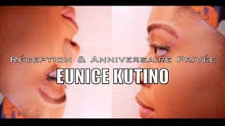 getlinkyoutube.com-Eunice KUTINO Anniversaire & Réception
