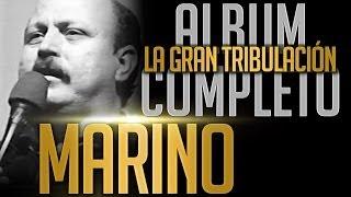 getlinkyoutube.com-MARINO - La Gran Tribulacion [Album Completo Oficial]