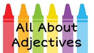 getlinkyoutube.com-All About Adjectives: English Grammar for Kids - FreeSchool