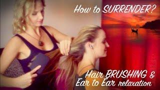 getlinkyoutube.com-ASMR HAIR Brushing With EAR To EAR Soft Spoken ASMR Relaxation For SLEEP With Psychetruth's Joy
