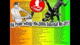 ♫Big People Settingz 90s Dancehall Mix  Buju Banton║Shabba Ranks║Beenie Man