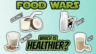 Food Wars - Coconut Milk vs Dairy Milk vs Soy Milk vs Almond Milk - Live Lean TV