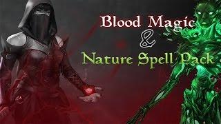 getlinkyoutube.com-The Elder Scrolls V: Skyrim Mods: Nature Spell  And Blood Spell Pack