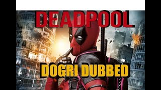 DEADPOOL | DOGRI DUBBED | VIP CREW