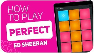 How to play: PERFECT (Ed Sheeran) - SUPER PADS - Kit DESTINY