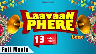 LAAVAN PHERE Lene l Latest Punjabi Movies 2018  l New Punjabi full Movie Watch Online 2018