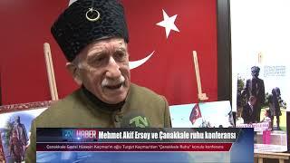 Mehmet Akif Ersoy ve Çanakkale ruhu konferansı