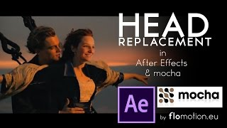 Flomotion After Effects Tutorial: Motion Tracking / Head Replacement with mocha for after effects 2