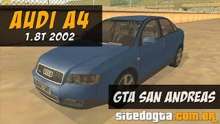 getlinkyoutube.com-MOD Audi A4 1.8T 2002 GTA San Andreas