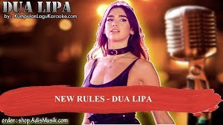 NEW RULES -  DUA LIPA Karaoke