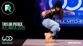 getlinkyoutube.com-Taylor Pierce | FRONTROW | World of Dance Atlanta 2015 | #WODATL15