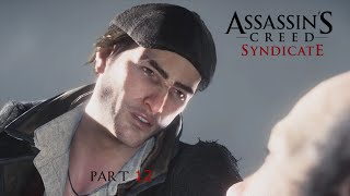 Assassin's Creed Syndicate - Part 12 - Dr. Elliotson (PS4)