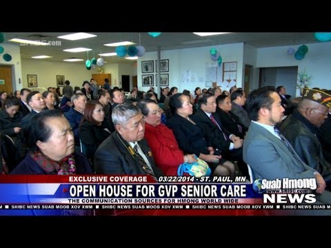 Suab Hmong News:  Open House for General Vang Pao Senior Care Center in St. Paul, MN