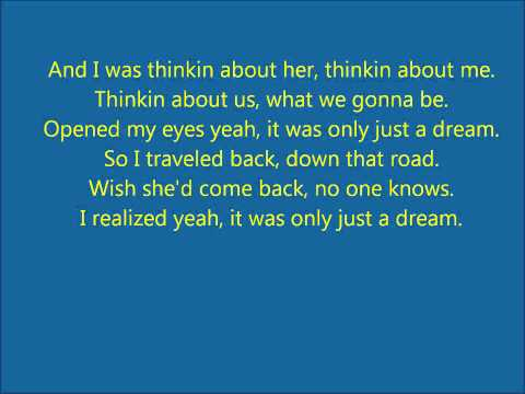Nelly - Just A Dream Lyrics