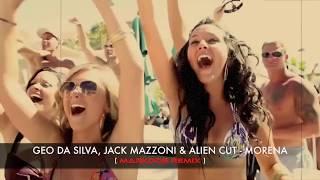 getlinkyoutube.com-Geo Da Silva, Jack Mazzoni & Alien Cut - Morena (Markdos Remix)