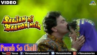 getlinkyoutube.com-Purab Se Chali (Saajan Ki Baahon Mein)