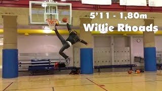 The next Level of Dunking - 5'11 Willie Rhoads