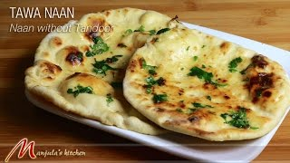 getlinkyoutube.com-Tawa Naan - Naan without Tandoor - Indian Flat Bread Recipe by Manjula