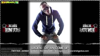 Laden - Dip An Come Up