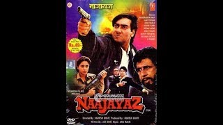 Naajayaz 1995 full movie | Ajay Devgn, Naseeruddin Shah, Juhi Chawla
