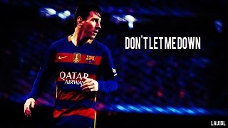 getlinkyoutube.com-Lionel Messi 2016 ● Don't Let Me Down ● Skills & Goals | HD