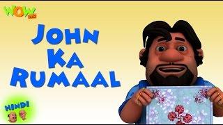 John Ka Rumaal - Motu Patlu in Hindi - 3D Animation Cartoon for Kids -As seen on Nickelodeon