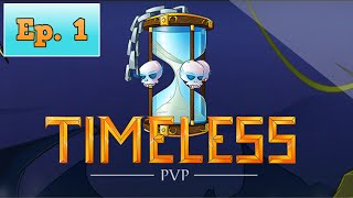 getlinkyoutube.com-Timeless PvP Factions Ep. 1 - A New Experience!