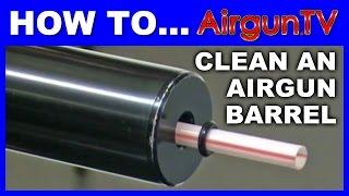 getlinkyoutube.com-HOW TO clean an airgun barrel