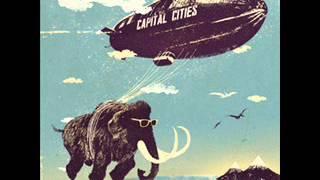 Capital Cities Safe and sound radio edit