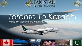 getlinkyoutube.com-✈FLIGHT REPORT✈ PIA Pakistan International Airlines, Toronto To Karachi, Boeing 777 240LR, PK782