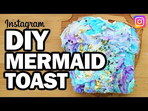 DIY MERMAID TOAST - Man Vs Instagram #1