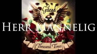 getlinkyoutube.com-Gilead - Thousand Times 2015 (Full Album)