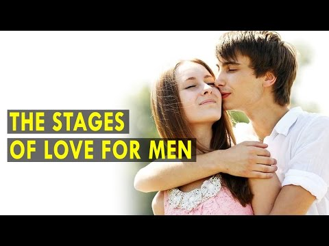 The Stages of Love for Men - Health Sutra - Best Health Tips