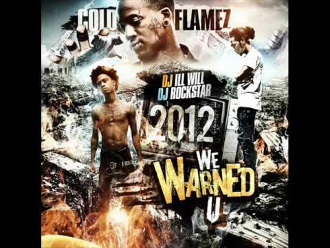 Cold Flamez- Nobody Illa (Homicidal, 2012 We Warned U)