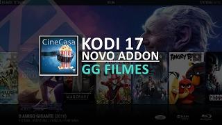 getlinkyoutube.com-KODI 17 NOVO ADDON GG FILMES !!!