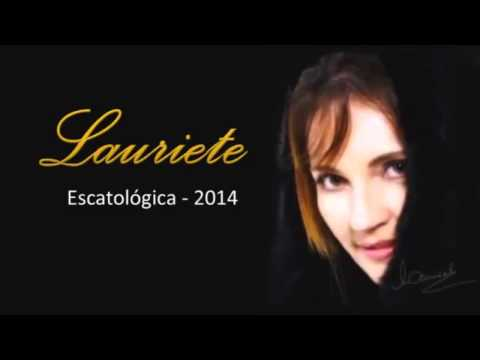 Lauriete Escatologia 2014