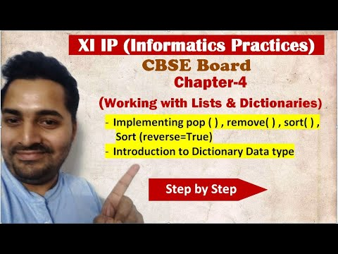 Class 11 IP | # 13 | Ch 4 Working with Lists and Dictionaries