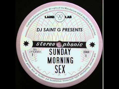 Sunday Morning Sex (Prod By DJ Saint G)