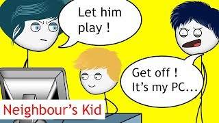 When a Neighbour's Kid wants to Play Games PART 1