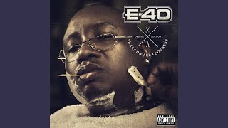 E-40 - Baddest In The Building (ft. DeJ Loaf)