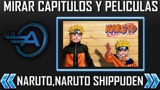 getlinkyoutube.com-Donde Puedo Ver Y Descargar Capitulos Y Peliculas De Naruto Y Naruto Shippuden 2013 HD
