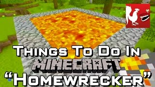 Things to Do In Minecraft – Homewrecker