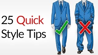 getlinkyoutube.com-25 Quick & Dirty Style Tips | Men's Fashion Do's & Don'ts | INSTANTLY Dress Better Advice For Men