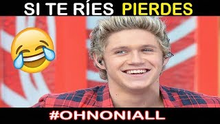 SI TE RÍES PIERDES / TRY NOT TO LAUGH - NIALL HORAN (#OhNoNiall)
