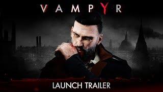 Vampyr - Megjelenés Trailer