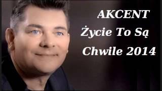 getlinkyoutube.com-Akcent - Życie To Są Chwile (Wersja 2014)