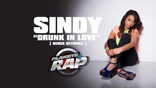 Sindy Reprend Drunk In Love De Beyonce