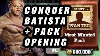 getlinkyoutube.com-WWE IMMORTALS - Conquer Batista & Most Wanted Pack Opening